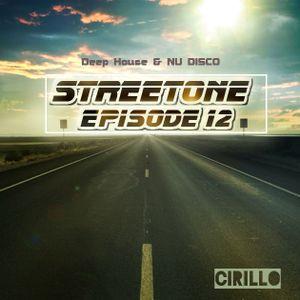 Streetone Episode 12  (Deep House & Nu Disco)