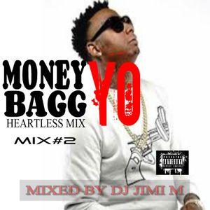 MONEYBAGG YO HEARTLESS MIX DJ JIMI M DEC.27.2017