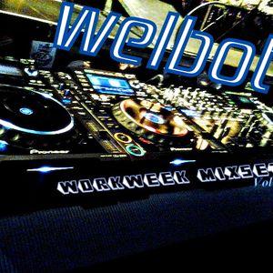Welbot - WorkWeek MixSet Vol 28