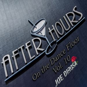 After Hours on the Dance Floor Vol. 10
