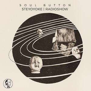Soul Button - Steyoyoke Radioshow #069