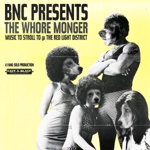 The whore monger: music to stroll to @ the red light district
