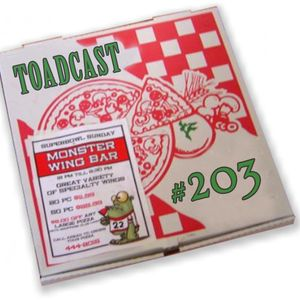 Toadcast #203 - The Lardcast