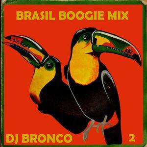 DJ BRONCO - BRASIL BOOGIE MIX #2 (2014)