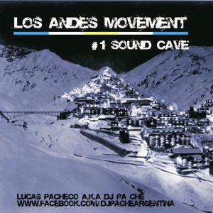 LOS ANDES MOVEMENT - #1SOUNDCAVE - LUCAS PACHECO A.K.A DJ PACHE