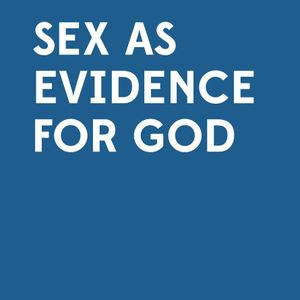 13 Feb 2013 - Matt Fell: Sex as evidence for God (Events Week Lunchtime Lecture)