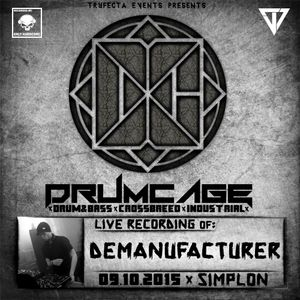 Drumcage 09-10-2015 Liveset - Demanufacturer