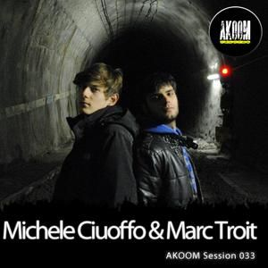 AKOOM Session #033 Mixed by Michele Ciuoffo & Marc Troit