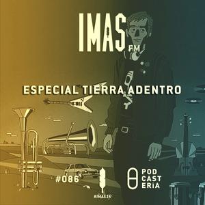 IMAS FM No. 086 - Especial Tierra Adentro.