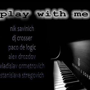 nik savinich/play with me