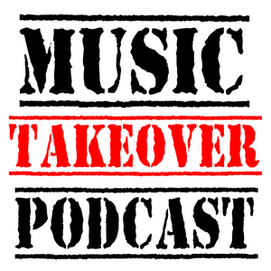 [Takeover Podcast] - Tony's New Music Wednesday Selection