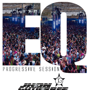 EQ PROGRESSIVE SESSION by JHONGUTIERREZ