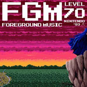 FGM: Foreground Music, Level 70! Nintendo '93 八