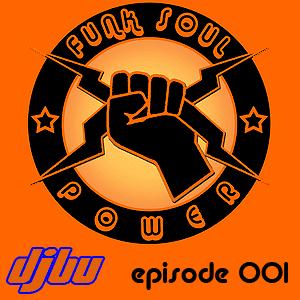 Funk Soul Power episode 001