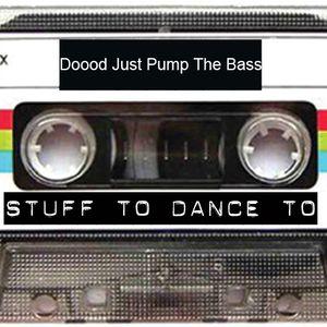Doood just drop the bass - Mar 9, 30min mix