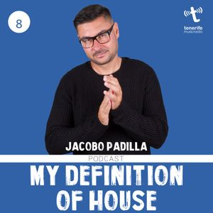 Jacobo Padilla Pre. My Definition Of House Vol 29 Tenerife Music Radio 2018