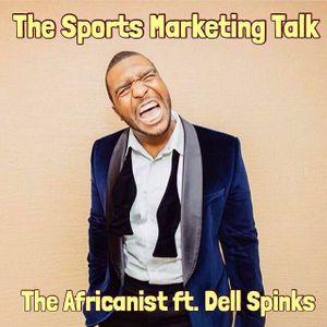 The Sports Marketing Talk FT @Dellspinks