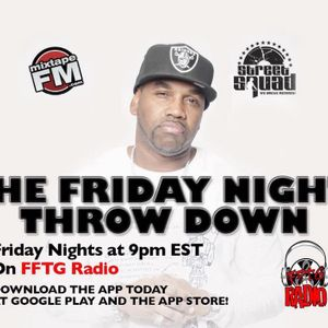 THE FRIDAY NIGHT THROW DOWN (Special Edition)2