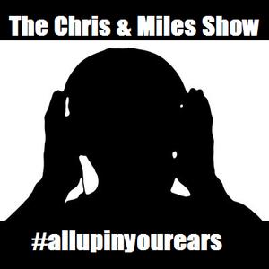 The Chris & Miles Show 21.01.2013