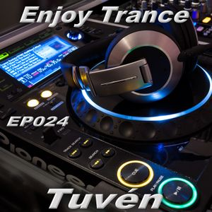 Tuvén - Enjoy Trance #024