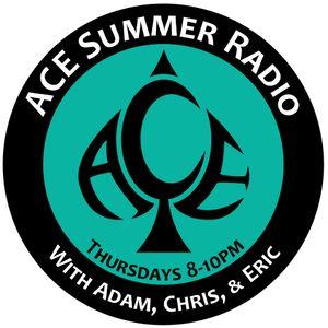 ACE Summer Radio: 5-23-2013