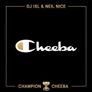 Mary Mag Presents: Champion Cheeba Mixtape by DJ Eddie IXL & Neil Nice