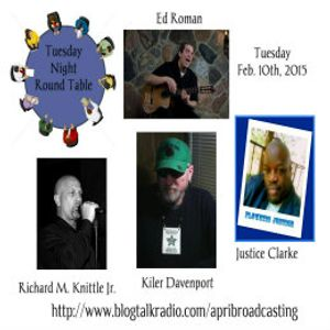 Tuesday Night Round Table with Host Kiler Davenport 2/10/15