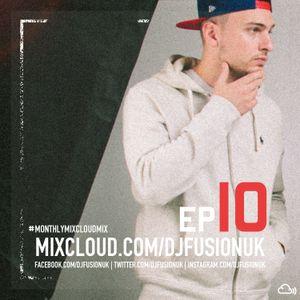 #MonthlyMixcloudMix EP10