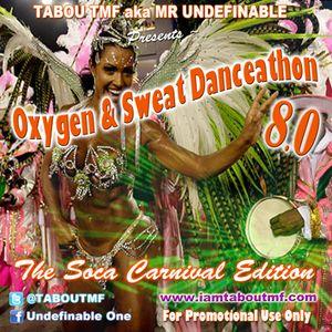 Tabou TMF - Oxygen & Sweat Danceathon 8.0 (Soca Carnival Edition)