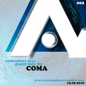Andosphere pres. Guest mix 002 by COMA