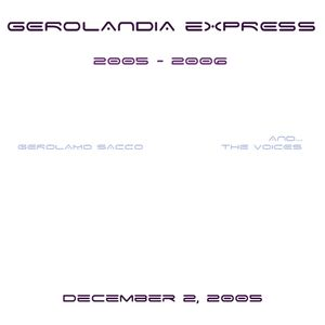 Gerolandia Express #1 (Dec.2, 2005) Live Radio Show with Vynils&Sampler