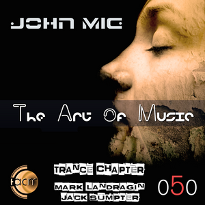 The Art of Music 050 In Concert - The Trance Chapter