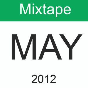 Dexai - MAY 2012 Mixtape