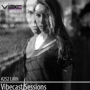 Lilith @ Vibecast Sessions 252 - Vibe FM Romania