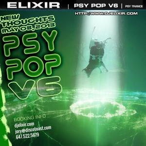 ELIXIR | PSY POP V6 - New Thoughts May 08