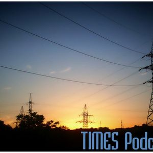 TIMES Podcast #10