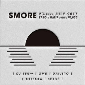 OMB DJ Mix / SMORE 23.Jul.2017