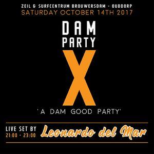 Dam X Party - 14.10.2017 - Liveset by Leonardo del Mar