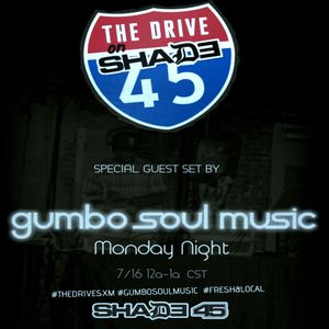 GUMBO SOUL MUSIC GUEST DJ SET ON THE DRIVE SHADE45