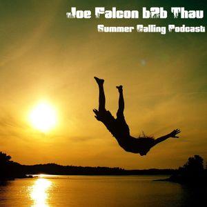 Joe Falcon b2b Thau - Summer Calling Podcast 01