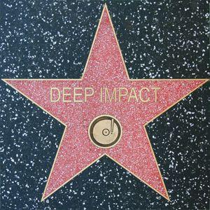 DEEP IMPACT - Essential Deep Selection #3