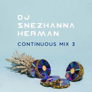 SNEZHANNA HERMAN - CONTINUOUS MIX 3
