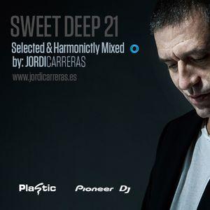 JORDI_CARRERAS - Sweet_Deep_21_(Free_Mix)