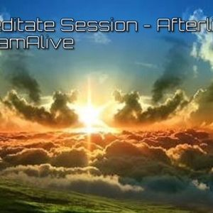 Meditate Session - Afterlife