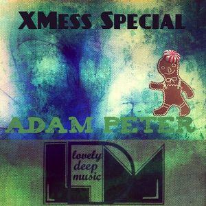 LovelyDeepMusic-XMessSPECIAL-ADAM PETER-LDM.cast #009/4