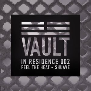 In Residence 002: Feel the Heat by Shuave