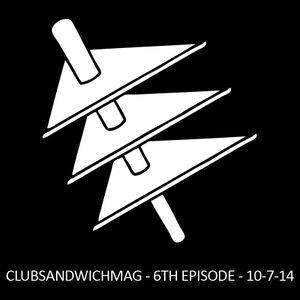 Club Sandwich - 6th episode - 10/07/2014