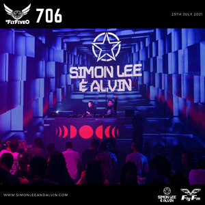Simon Lee & Alvin - Fly Fm #FlyFiveO 706 (25.07.21)