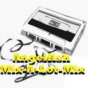 Angelfish - Mix A Lot Mix Vol.3 -