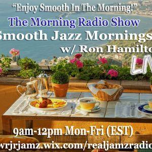 Smooth Jazz Mornings w/ Ron Hamilton 3-15-17